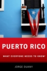 Puerto Rico : What Everyone Needs to Know (R) - Book
