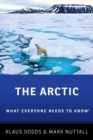 The Arctic : What Everyone Needs to Know (R) - Book