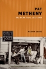 Pat Metheny : The ECM Years, 1975-1984 - eBook