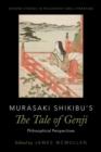 Murasaki Shikibu's The Tale of Genji : Philosophical Perspectives - Book