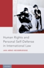 Human Rights and Personal Self-Defense in International Law - eBook