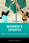 Women's Sports : What Everyone Needs to Know (R) - Book