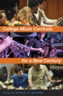 College Music Curricula for a New Century - eBook