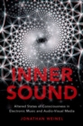 Inner Sound : Altered States of Consciousness in Electronic Music and Audio-Visual Media - Book