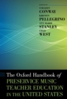 The Oxford Handbook of Preservice Music Teacher Education in the United States - eBook