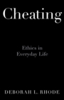 Cheating : Ethics in Everyday Life - eBook