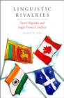Linguistic Rivalries : Tamil Migrants and Anglo-Franco Conflicts - eBook