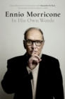 Ennio Morricone : In His Own Words - Book