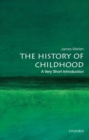 The History of Childhood: A Very Short Introduction - Book