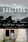 The Caucasus : An Introduction - Book
