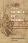 Rilke's Sonnets to Orpheus : Philosophical and Critical Perspectives - Book