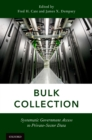 Bulk Collection : Systematic Government Access to Private-Sector Data - eBook