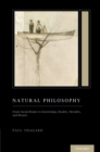 Natural Philosophy : From Social Brains to Knowledge, Reality, Morality, and Beauty (Treatise on Mind and Society) - eBook