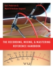 The Recording, Mixing, and Mastering Reference Handbook - eBook