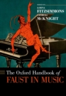 The Oxford Handbook of Faust in Music - eBook