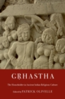 Grhastha : The Householder in Ancient Indian Religious Culture - Book