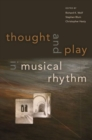 Thought and Play in Musical Rhythm - Book