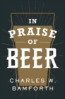 In Praise of Beer - Book