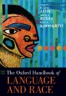 The Oxford Handbook of Language and Race - eBook