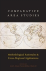 Comparative Area Studies : Methodological Rationales and Cross-Regional Applications - Book