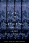 Beating Time & Measuring Music in the Early Modern Era - Book