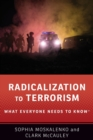 Radicalization to Terrorism : What Everyone Needs to Know (R) - Book