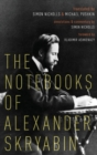 The Notebooks of Alexander Skryabin - Book