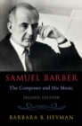 Samuel Barber : The Composer and His Music - Book