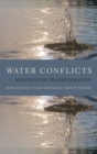 Water Conflicts : Analysis for Transformation - Book