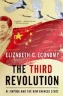 The Third Revolution : Xi Jinping and the New Chinese State - eBook