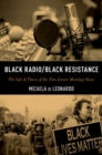 Black Radio/Black Resistance : The Life & Times of the Tom Joyner Morning Show - Book