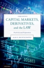 Capital Markets, Derivatives, and the Law : Positivity and Preparation - eBook