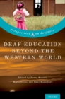 Deaf Education Beyond the Western World : Context, Challenges, and Prospects - eBook