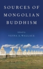 Sources of Mongolian Buddhism - Book