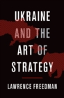 Ukraine and the Art of Strategy - eBook