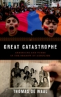 Great Catastrophe : Armenians and Turks in the Shadow of Genocide - Book