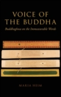 Voice of the Buddha : Buddhaghosa on the Immeasurable Words - Book