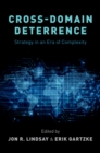 Cross-Domain Deterrence : Strategy in an Era of Complexity - eBook