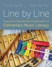 Line by Line : Progressive Staff Method Arrangements for Elementary Music Literacy - Book
