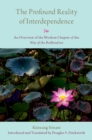 The Profound Reality of Interdependence : An Overview of the Wisdom Chapter of the Way of the Bodhisattva - eBook