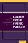 Landmark Cases in Forensic Psychiatry - eBook