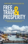 Free Trade and Prosperity : How Openness Helps the Developing Countries Grow Richer and Combat Poverty - eBook
