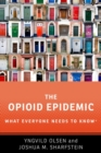 The Opioid Epidemic : What Everyone Needs to Know (R) - Book