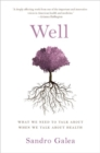 Well : What We Need to Talk About When We Talk About Health - Book