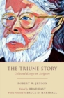 The Triune Story : Collected Essays on Scripture - Book