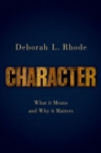Character : What it Means and Why it Matters - Book