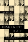 Insurgent Truth : Chelsea Manning and the Politics of Outsider Truth-Telling - eBook