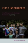 First Instruments : Teaching Music Through Harmony Signing - Book