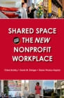 Shared Space and the New Nonprofit Workplace - eBook