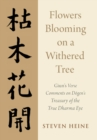 Flowers Blooming on a Withered Tree : Giun's Verse Comments on Dogen's Treasury of the True Dharma Eye - Book